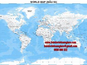 Bản đồ Thế Giới khổ lớn mẫu 52